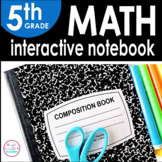 5th Grade Math Interactive Notebook {Common Core Aligned}