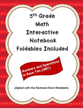 5th Grade Math Interactive Notebook: NBT