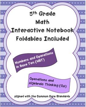 5th Grade Math Interactive Notebook: NBT and OA