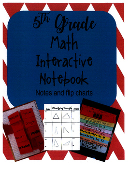 5th Grade Math Interactive Notebook Notes/Flip charts