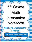 5the Grade Math Interactive Notebook: NF Common Core Standards