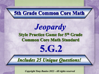5th Grade Math Jeopardy Game -  5 G.2 Geometry Coordinate Plane 5.G.2