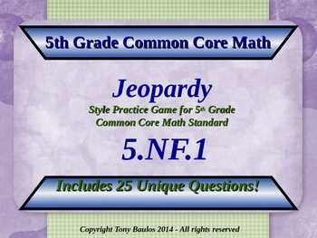 5th Grade Math Jeopardy Game - 5 NF.1 Add & Subtract Fract
