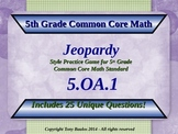 5th Grade Math Jeopardy Game - 5 OA.1 Evaluate Numerical Expressions 5.OA.1