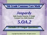 5th Grade Math Jeopardy Game - 5 OA.2 Write Simple Expressions 5.OA.2