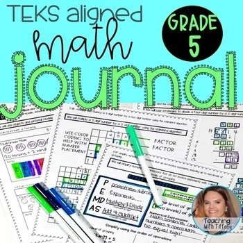 5th Grade Math Journal TEKS ALIGNED 5.2A 5.2B 5.2C 5.3B 5.3C 5.3D 5.4A 5.4F