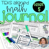 5th Grade Math Journal TEKS 5.2A 5.2B 5.2C 5.3B 5.3C 5.3D 5.4A 5.4B &MORE