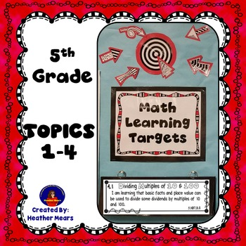 5th Grade Math Learning Targets Topics 1 - 4