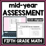5th Grade Math Mid-Year Assessment (Fifth Grade Math First Semester Test, Exam)