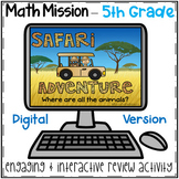5th Grade Math Mission - Digital Escape Room - Safari Mystery End of Year Review