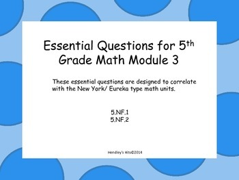 5th Grade Math Module 3 Essential Questions- New York/ Eureka Units