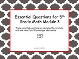 5th Grade Math Module 3 Essential Questions