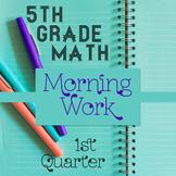 5th Grade Math Morning Work ⭐ 1st Quarter