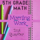 Math Homework 5th Grade Spiral Review ⭐ 2nd Quarter