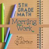 5th Grade Math Morning Work: 4th Quarter, 5th Grade Math Spiral Review Homework