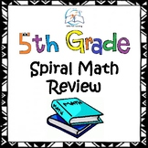 5th Grade Math Morning Work - 5th Grade Spiral Math Review