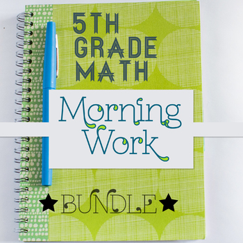 5th Grade Math Morning Work: Entire Year, 5th Grade Math Spiral Review Homework