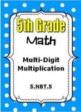 5th Grade Math Multi-Digit Multiplication - Standard Algor