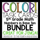 5th Grade Math *NBT BUNDLE* COLOR! Task Cards OVER 350 Problems! (Jenga)
