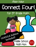 5th Grade Math Game Place Value Connect Four - Printed and