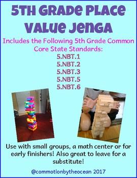 5th Grade Math Place Value Jenga (5.NBT.1, 5.NBT.2, 5.NBT3, 5.NBT.5 and 5.NBT.6)