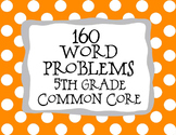 5th Grade 160 Word Problems Math Problem Solving CCSS *All Standards*