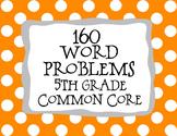 5th Grade 160 Word Problems Math Problem Solving CCSS *All