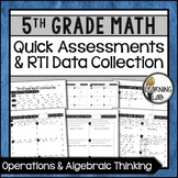 Operations & Algebra - 5th Grade Quick Assessments and RTI Data Collection (OA)