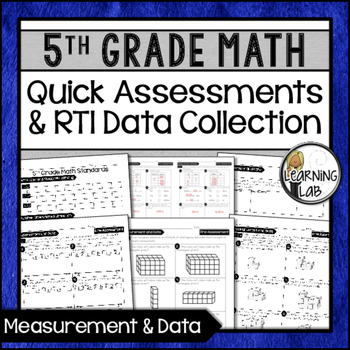 Measurement and Data  - 5th Grade Quick Assessments and RT