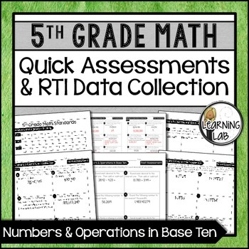 Numbers & Operations - 5th Grade Quick Assessments and RTI Data Collection (NBT)