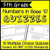 5th Grade Math: NBT Quiz Bundle, Covers All NBT Standards, 16 Total Assessments!