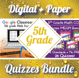 5th Grade Math Quizzes Digital and Paper MEGA Bundle ⭐Google and PDF Assessments