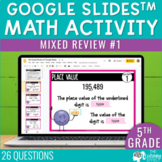 5th Grade Math Review #1 Google Slides™ End of Year | Dist
