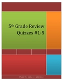5th Grade Math Review Quizzes #1-5
