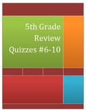 5th Grade Math Review Quizzes #6-10