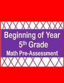 5th Grade Math-Beginning of Year Pre-Assessment