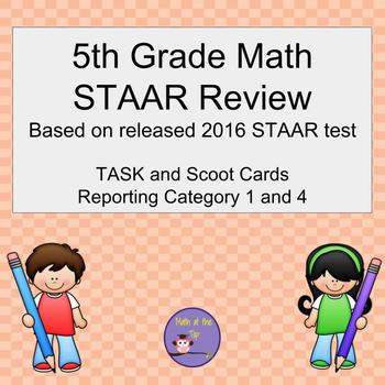5th Grade Math STAAR Category 1 and 4 based on 2016 STAAR - Task/Scoot Cards