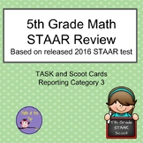5th Grade Math STAAR Category 3 based on 2016 STAAR - Task/Scoot Cards