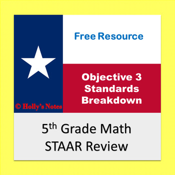 5th Grade Math STAAR Objective 3 Standards Breakdown