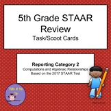 5th Grade Math STAAR Reporting Category 2 Task/Scoot Cards