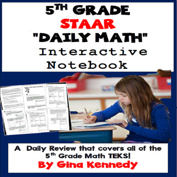 5th Grade STAAR Math Daily Reivew, Interactive Notebook Covering all TEKS!
