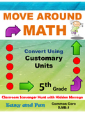 5th Grade Math Scavenger Hunt: Customary Measurement Conversions: 5.MD.1