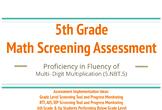 5th Grade Math Screening Assessment for Multi Digit Multiplication Fluency
