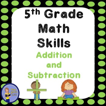 5th Grade Math Skills Student Practice Book - Addition and Subtraction