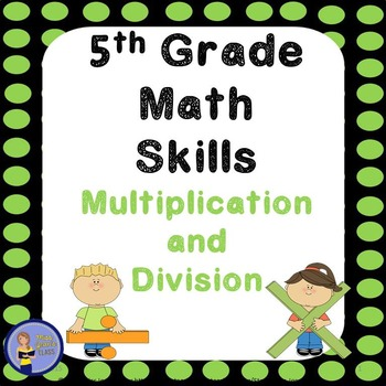 5th Grade Math Skills Student Practice Book - Multiplication and Division