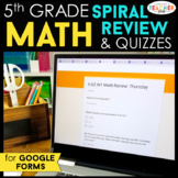 5th Grade Math Spiral Review & Weekly Quizzes | Google Forms | Google Classroom