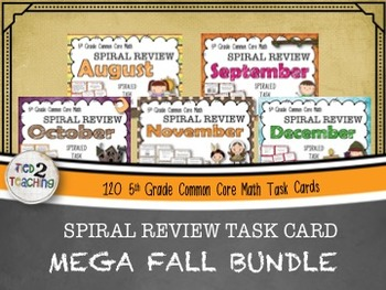 5th Grade Math - Spiraled Common Core Review Task Cards (FALL BUNDLE)