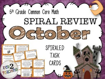 5th Grade Math - Spiraled Common Core Review Task Cards (OCTOBER)