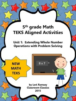 5th Grade Math Activity Packet (TEKS): Extending Whole Numbers/Problem Solving