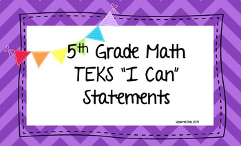 """Fifth Grade Math TEKS """"I Can"""" Statements, Legal and Letter Sized!"""